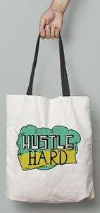 Hustle Hard Tote Bag