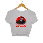 Why So Serious - Shammi Version Female Crop Top