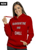 Quarantine and Chill Premium Hoodie (Mask Included)