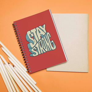 Stay Strong Notebook
