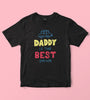 Daddy is the best driver Kids Tshirt