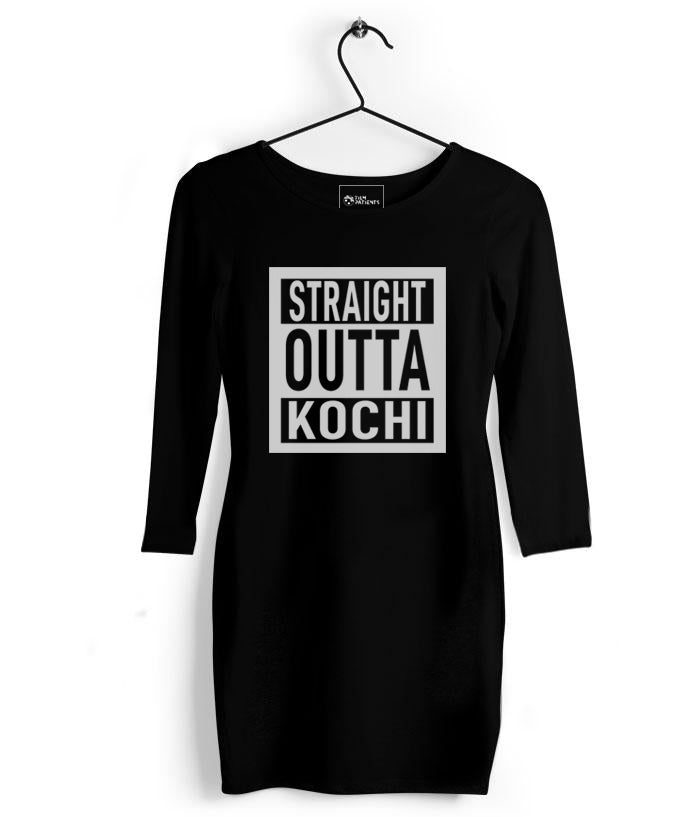 Straight Outta Kochi Tshirt Dress