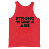 Strong Women are Dope Unisex  Tank Top