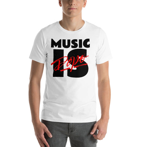 Music IS Dope Short-Sleeve Unisex T-Shirt