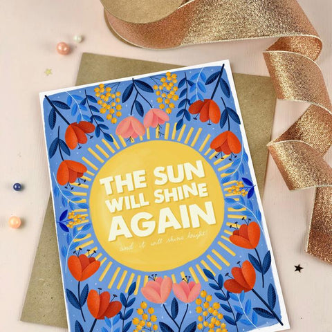 Sun Will Shine Again Notecard