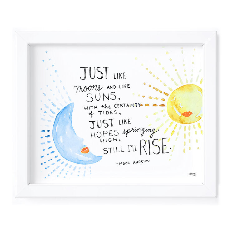Kimothy Joy Art Print - Moons and Suns, Maya Angelou