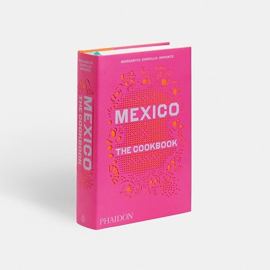 Phaidon International Cookbook Collection, Mexico: The Cookbook