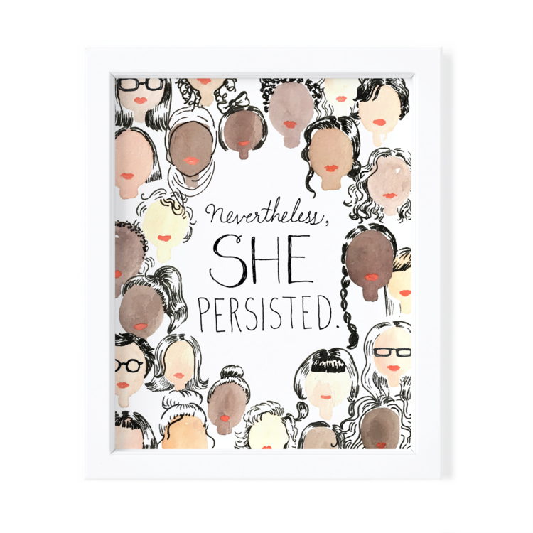 Kimothy Joy Art Print - Nevertheless, She Persisted