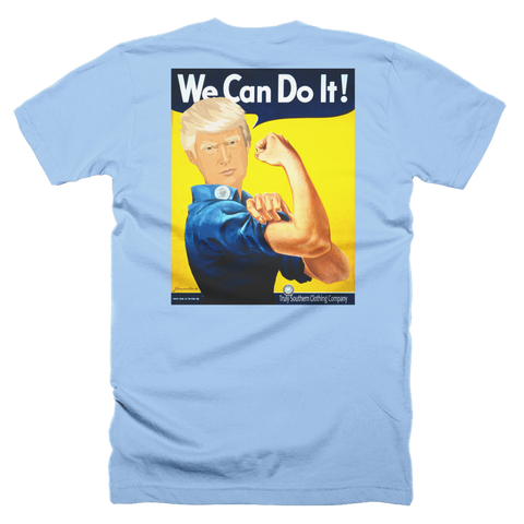 We Can Do It Trump Short Sleeve Tee