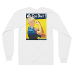We Can Do It Trump Long Sleeve Tee