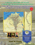 A Postal History of Egypt Under the Muhammad Ali Dynasty...*Three Book Set*