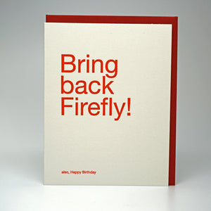 BRING BACK FIREFLY!