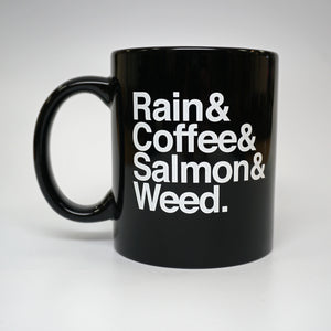 Rain & Coffee & Salmon & Weed. Mug