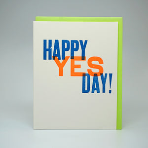 HAPPY YES DAY!
