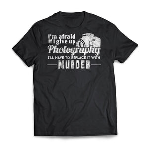 Replace Photography With Murder