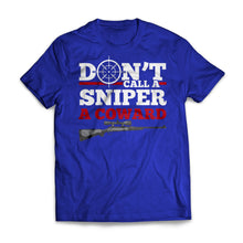 Don't Call A Sniper A Coward