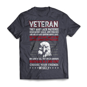 Veterans Choose Your Friends Wisely
