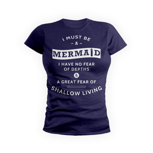 Must Be A Mermaid
