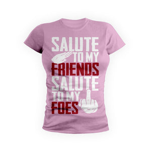 Salute To Friends And Foes