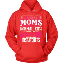 Awesome Moms Raise Dispatcher