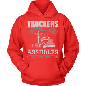 Truckers See More Assholes