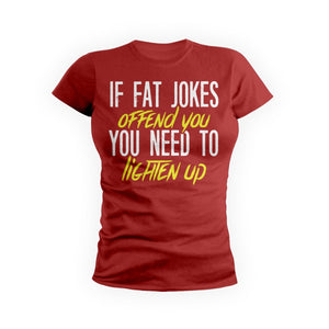 If Fat Jokes Offend You