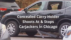 (WATCH) Concealed Carry Holder Shoots At & Stops Carjackers In Chicago