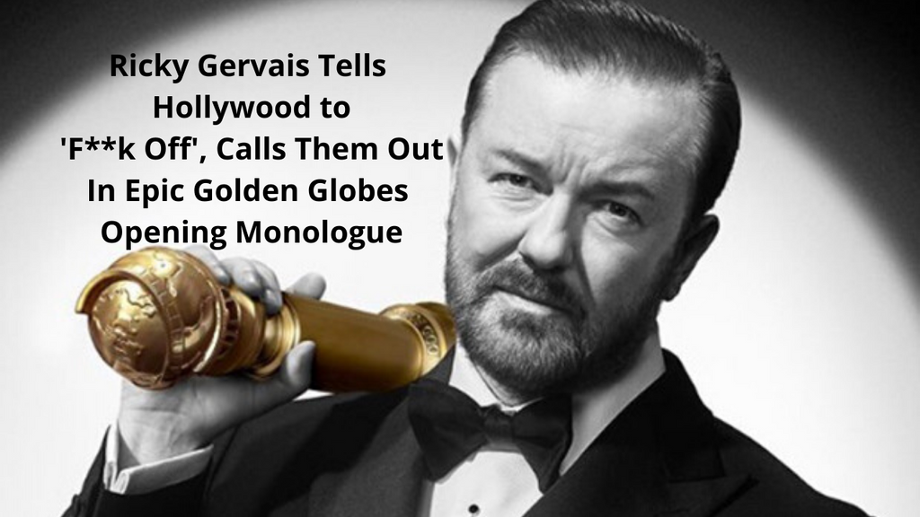 Ricky Gervais Tells Hollywood to 'F**k Off', Calls Them Out In Epic Golden Globes Opening Monologue