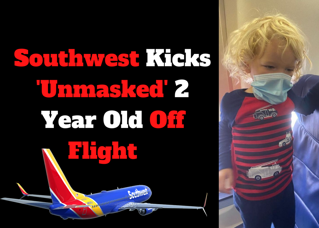 Southwest Kicks 'Unmasked' 2 Year Old Off Flight