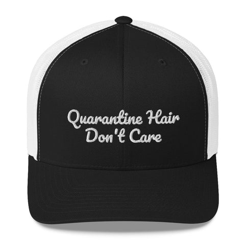 Quarantine Hair Don't Care Embroidered Hat