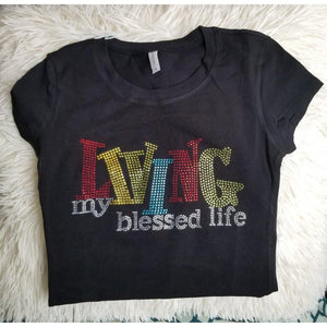 """Living My Blessed Life"" - Rhinestone embellished shirt"