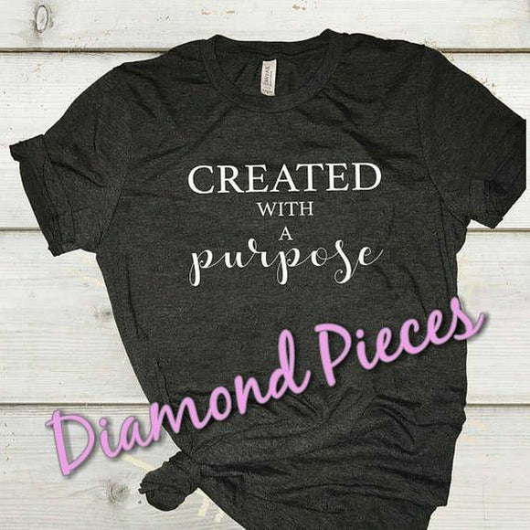 Created With a Purpose - Graphic T-Shirt