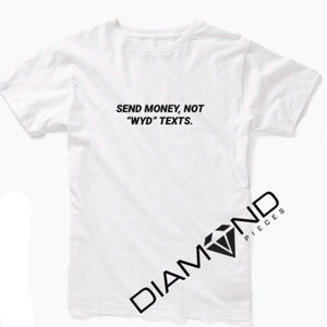 Send money  - Graphic T-Shirt