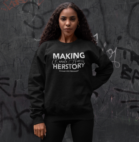 Making Herstory Sweatshirt