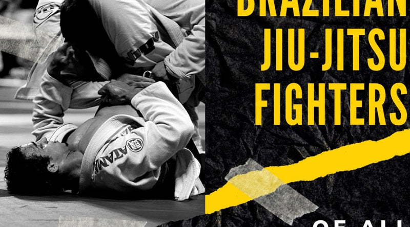 BEST BRAZILIAN JIU-JITSU FIGHTERS OF ALL TIME