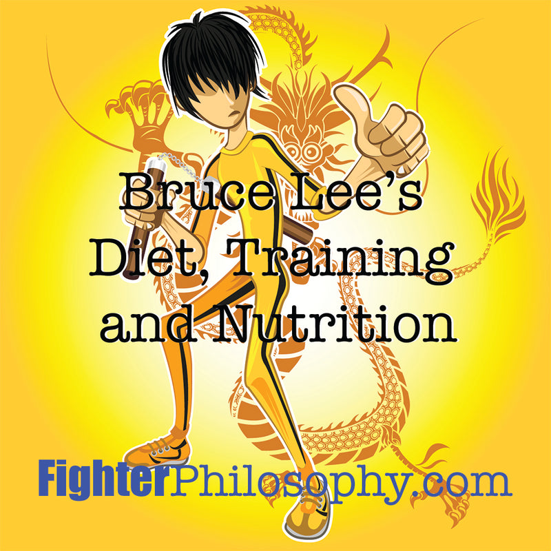 BRUCE LEE'S DIET, TRAINING AND NUTRITION