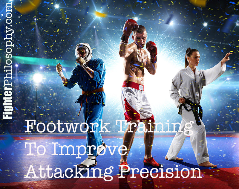FOOTWORK TRAINING TO IMPROVE YOUR ATTACKING PRECISION