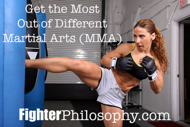 GET THE MOST OUT OF DIFFERENT MARTIAL ARTS (MMA)
