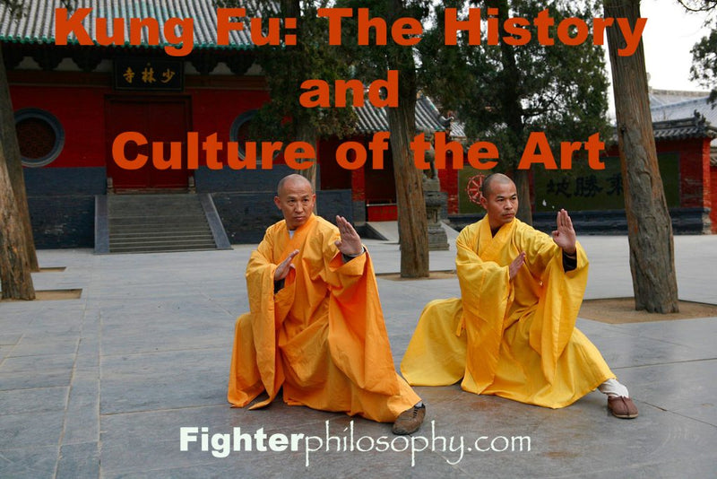 KUNG FU: THE HISTORY AND CULTURE OF THE ART