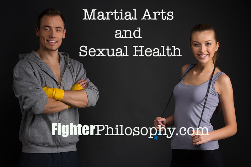 MARTIAL ARTS AND SEXUAL HEALTH