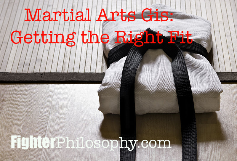 MARTIAL ARTS GIS: GETTING THE RIGHT FIT