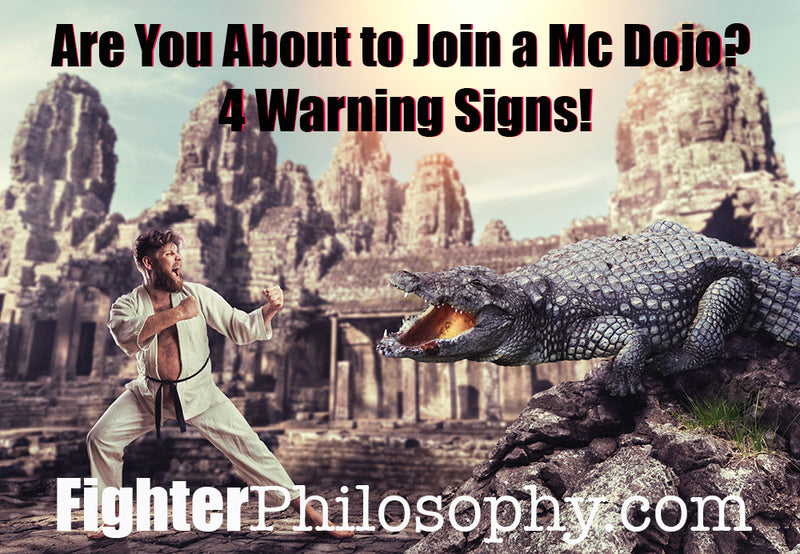 ARE YOU ABOUT TO JOIN A MC DOJO? 4 WARNING SIGNS!