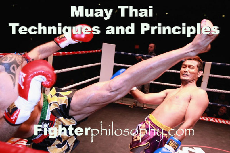 MUAY THAI TECHNIQUES AND PRINCIPLES