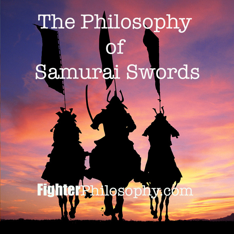 THE PHILOSOPHY OF SAMURAI SWORDS