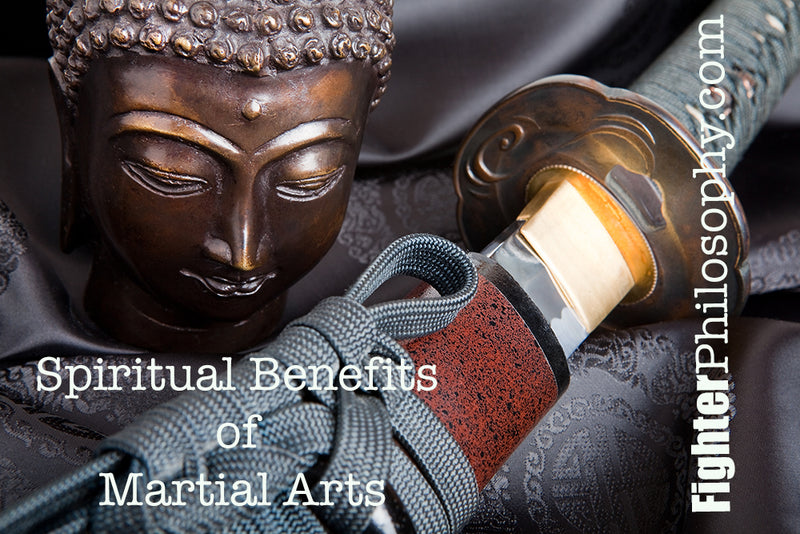 THE SPIRITUAL BENEFITS OF MARTIAL ARTS