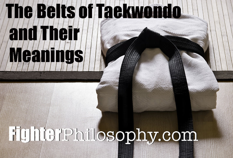 THE BELTS OF TAEKWONDO AND THEIR MEANINGS