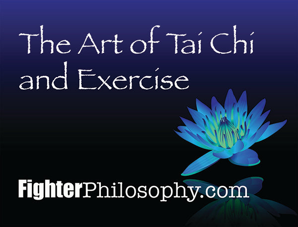 THE ART OF TAI CHI AND EXERCISE