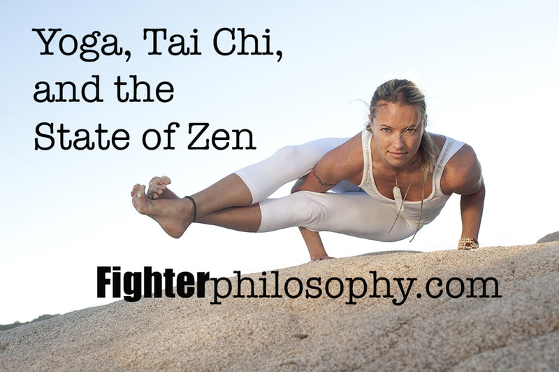 YOGA, TAI CHI AND THE STATE OF ZEN