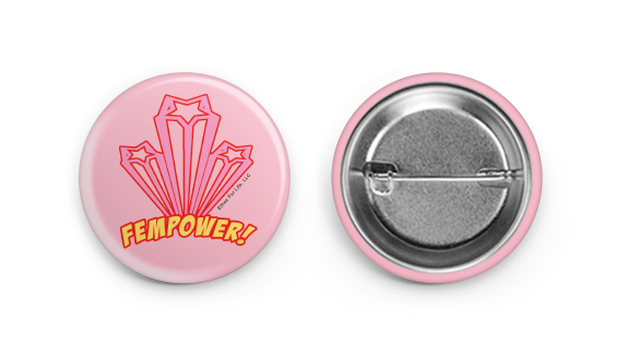 Ethos For Life FEMPOWER! Pin