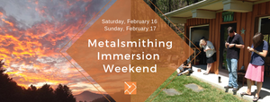 Metalsmithing Immersion Weekend